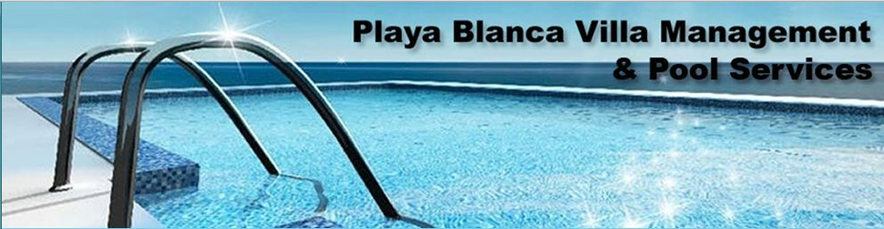Playa Blanca Villa Management and Pool Services