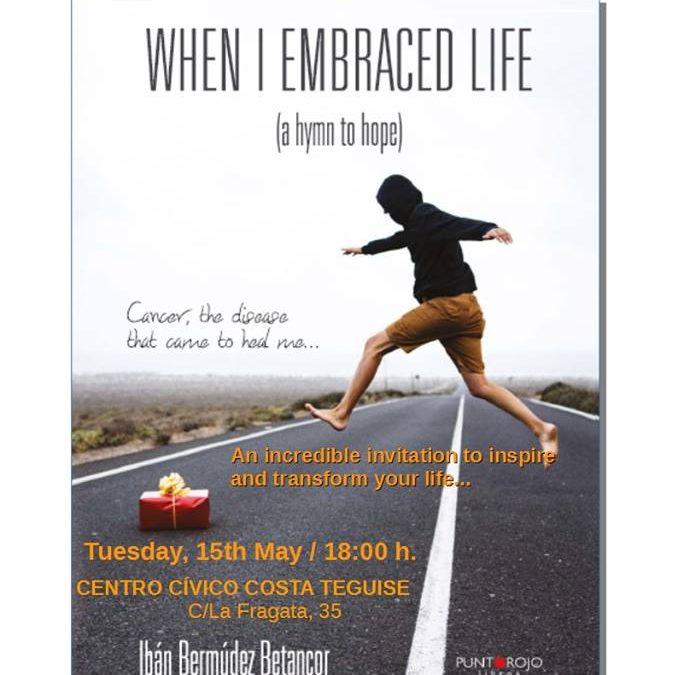 Book Presentation – When I embraced life